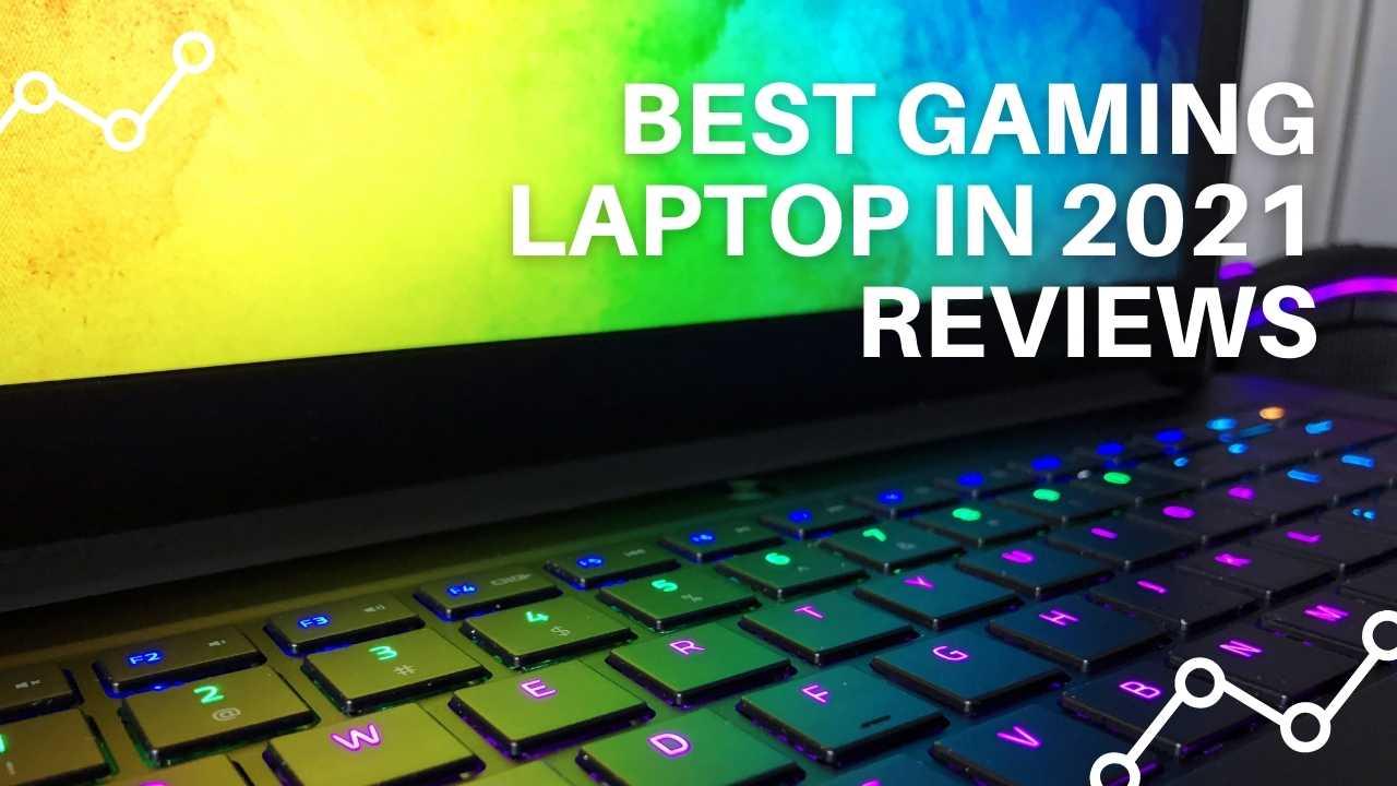Best Gaming Laptop in 2021
